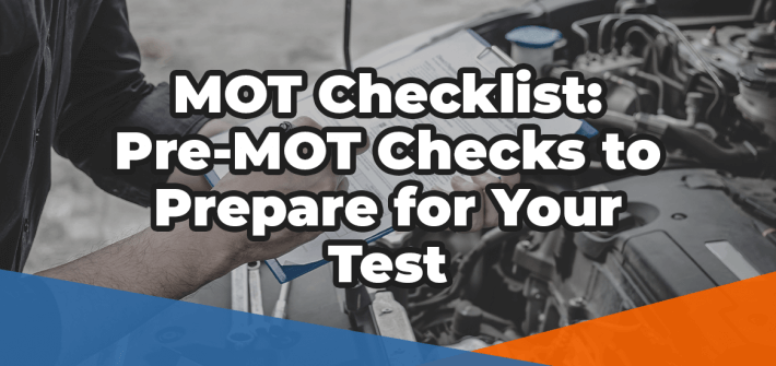 MOT Checklist: Pre-MOT Checks to prepare for your test in white over an image of a mechanic holding clipboard and checking car engine bay