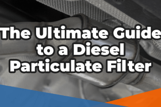 The ultimate guide to a diesel particulate filter in white over the image of an exhaust system containing a DPF