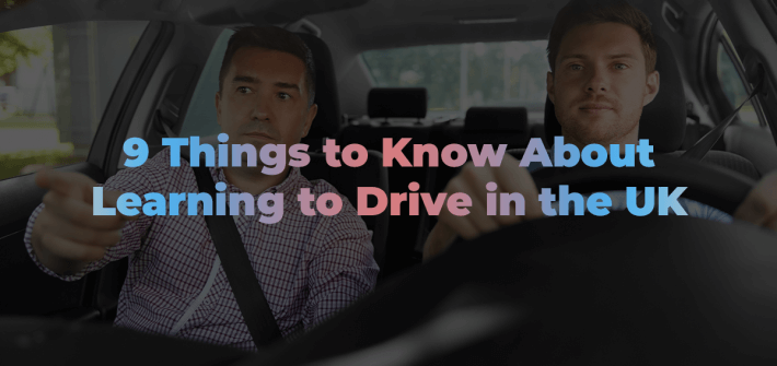 young man learning to drive with driving instructor pointing the way with '9 things to know about learning to drive in the UK' in pink and blue text