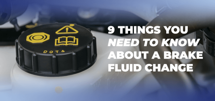 close-up image of fluid reservoir with blue shading around image and '9 things you need to know about a brake fluid change' in white text