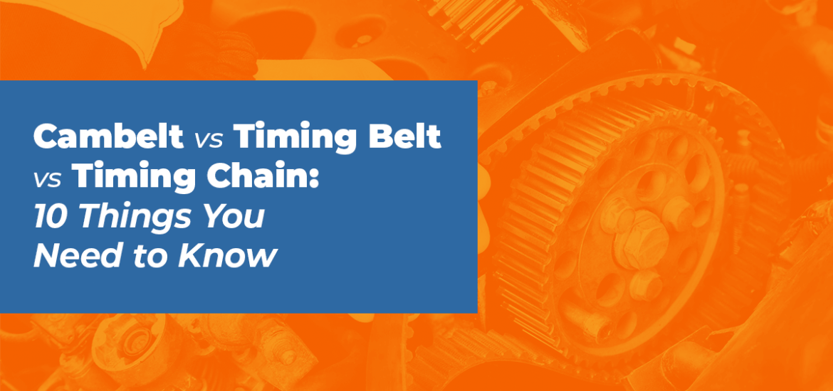 Cambelt vs timing belt vs timing chain: 10 things you need to know in white text within blue box on orange background with close up of rubber belt within engine as background